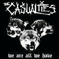 We Are All We Have von The Casualties (2009)