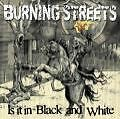 Is It In Black And White von Burning Streets (2009)