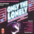Only The Lonely-The Roy Orbison Story von Original Cast Recording (2002)