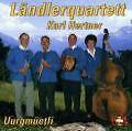 Uurgmüetli von Karl Ländlerquartett Hertner (2000)