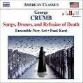 Songs, Drones and Refrains of Death von Ensemble New Art (2006)