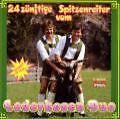 24 Zünftige Spitzenreiter von Berwanger Lederhosen Duo (1994)