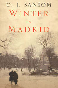 C-J-Sansom-WINTER-IN-MADRID-hardback-1-1-1st-ed-2006-Macmillan-Fine-Winter-i