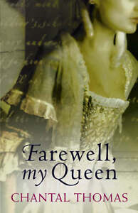 Chantal-Thomas-Farewell-My-Queen-Book