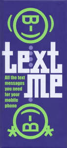 Text-Me-How-to-Say-What-You-Mean-on-Your-Mobile-GOOD-Book