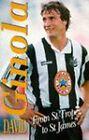 Ginola: From St.Tropez to St.James' by David Ginola (Hardback, 1996)