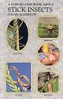 Step by Step Book About Stick Insects by David Alderton (Paperback, 1992)