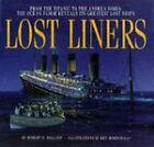 Lost Liners by Robert D. Ballard (Hardback, 1997)