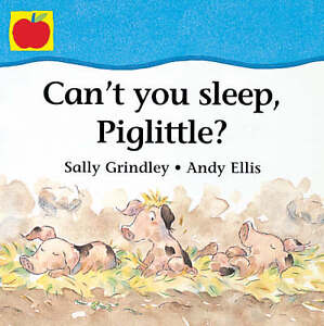 Cant-You-Sleep-Piglittle-Toddler-Books-Grindley-Sally-Book