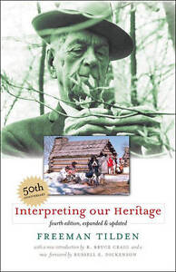 Interpreting-Our-Heritage-by-Freeman-Tilden-Paperback-2008