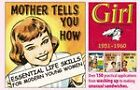 Mother Tells You How: Essential Life Skills for Modern Young Women -  Girl  1951-1960 by Carlton Books Ltd (Hardback, 2007)