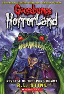 R-L-Stine-Revenge-of-the-Living-Dummy-Goosebumps-Horrorland-Book
