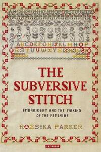 The-Subversive-Stitch-Embroidery-and-the-Making-of-the-Feminine-by-Rozsika