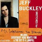 Jeff Buckley - Sketches For My Sweetheart The Drunk [ECD] (CD 1998)