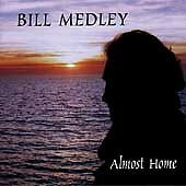 Almost Home by Bill Medley (CD, Nov-1997...
