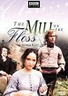 The Mill on the Floss (DVD, 2006)