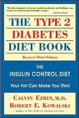 The Type II Diabetes Diet Book by Ezrin, Calvin; Kowalski, Robert