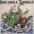 Off the Hook von She-Male Trouble (2006)