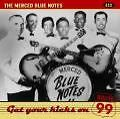 Get Your Kicks On Route 99 von Merced Blue Notes (2004)