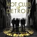 Its About That Time von Hot Club Of Detroit (2014)