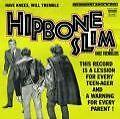 Have Knees Will Tremble von Hipbone Slim And The Knee Tremblers (2006)
