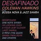 Coleman Hawkins - Desafinado (Bossa Nova and Jazz Samba, 2001)