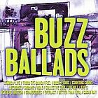 Buzz Ballads [Single Disc] by Various Artists (CD, Jul-2006, Razor & Tie)