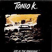 Life in the Foodchain by Tonio K. (CD, M...