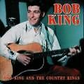 Bob King & The Country Kings von Bob King (2000)