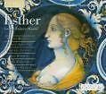 Esther HWV 50b von Padmore,Chance,Argenta,Christophers,The Sixteen (2004)