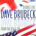 Double Live From The USA And UK von Dave Quartet Brubeck (2001)