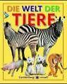 Die Welt der Tiere