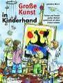 Große Kunst in Kinderhand von Jakobine Wierz