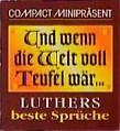 Compact Minipräsent Und wenn die Welt voll Teufel wär von Heide Marie Karin Geiss