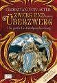 Die große Erzferkelprophezeiung 01. Zwerg und Überzwerg von Christian Aster (2008, Taschenbuch)