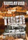 Tanks At War - Pz Kpfw VI Tiger (DVD, 2005)