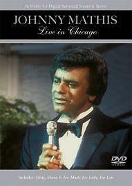 Johnny Mathis  Live In Chicago DVD 2006 - Oldham, United Kingdom - Johnny Mathis  Live In Chicago DVD 2006 - Oldham, United Kingdom
