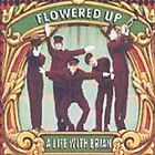 Flowered Up - Life with Brian (1992)