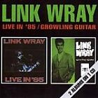 Link Wray - Live In 85/Growling Guitar (1991)
