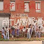 Fat Larry's Band - Off The Wall (CDSXE 069)