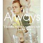 Always - Thames Valley Leather Club and Other Stories (2000)