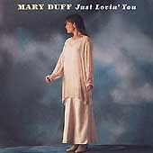 Mary-Duff-Just-Lovin-You-1995-9-95-SALE-PRICE-6-99
