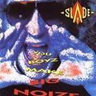 Slade - You Boyz Make Big Noize (1999)