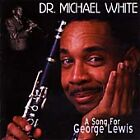 Dr. Michael White - Song for George Lewis (2000)