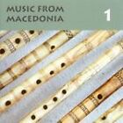Various Artists - Music from Macedonia, Vol. 1 (2004)