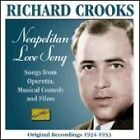 Richard Crooks - Neapolitan Love Song (2003)
