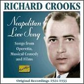 Neapolitan Love Song: Songs from Operetta, Musical Comedy and Films, Crooks, Ric