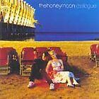 The Honeymoon - Dialogue (2004)