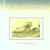 Sandy Salisbury  Everything for You CD 2004 NEW - <span itemprop=availableAtOrFrom>London, United Kingdom</span> - Full refund for returned faulty or incorrect product Most purchases from business sellers are protected by the Consumer Contract Regulations 2013 which give you the right to cancel the pur - London, United Kingdom