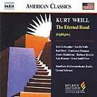 Kurt Weill - Eternal Road (Highlights) The (2004)